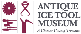 Antique Ice Tool Museum – West Chester PA